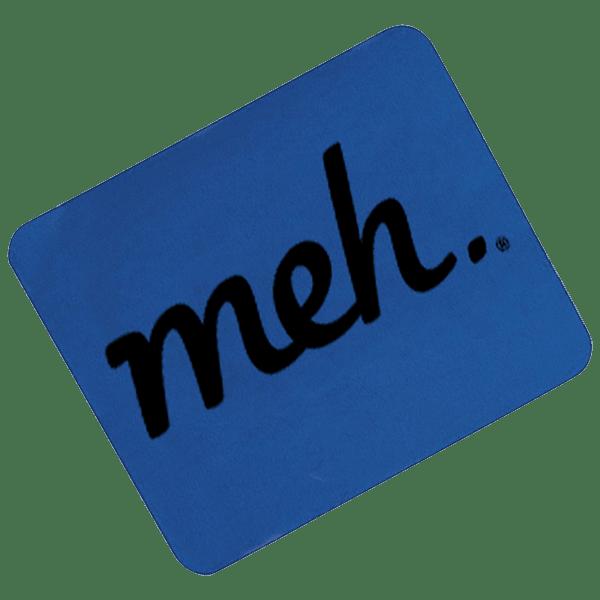 Meh Mousepads