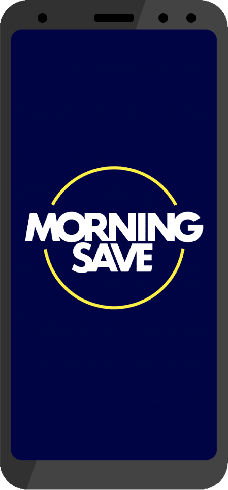 Mobile phone showing MorningSave app banner